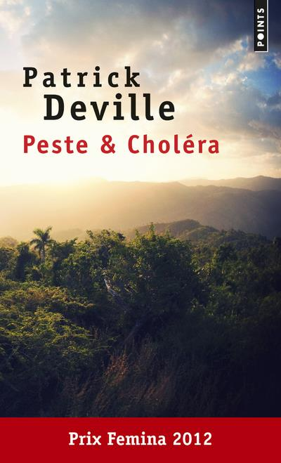 Peste et choléra Deville, Patrick Points